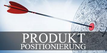 Positioning. Produktpositionierung - Top Beratung nach Mag. Lorenz Wied